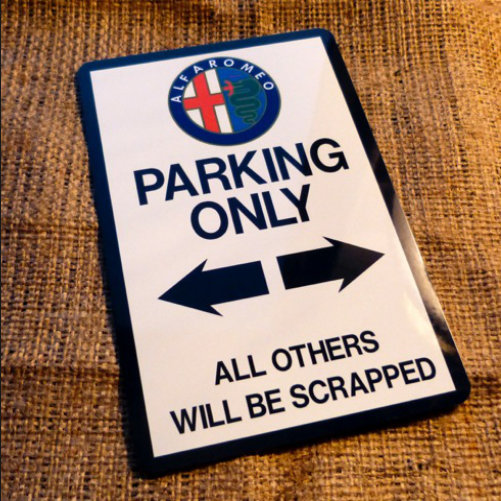 Alfa Romeo Parking Only Novelty Signs