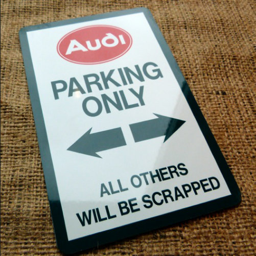 Audi Parking Novelty Parking Sign