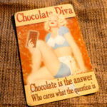 Chocolate Diva Vintage Style Sign