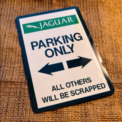 Jaguar Parking Only Novelty Sign