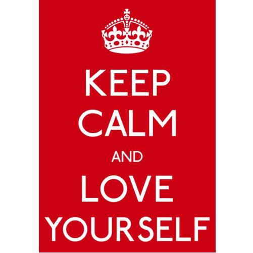 Keep Calm Love Yourself