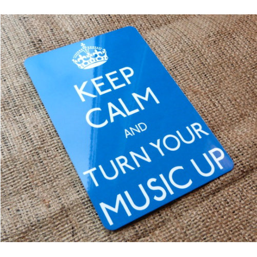Keep Calm Turn Your Music