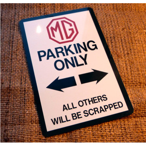 MG Parking Novelty Sign