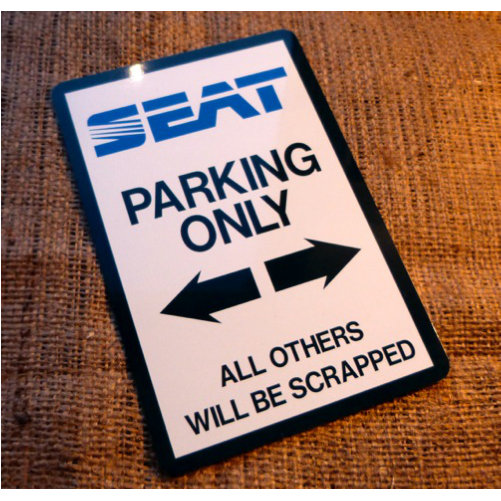Seat Parking Novelty Sign