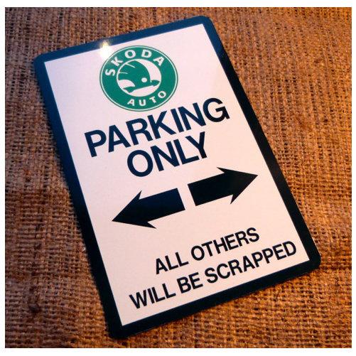 Skoda Parking Novelty Sign