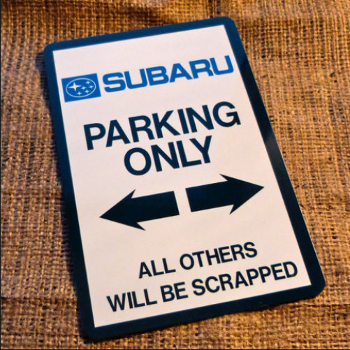 Subura Parking Only Novelty Sign