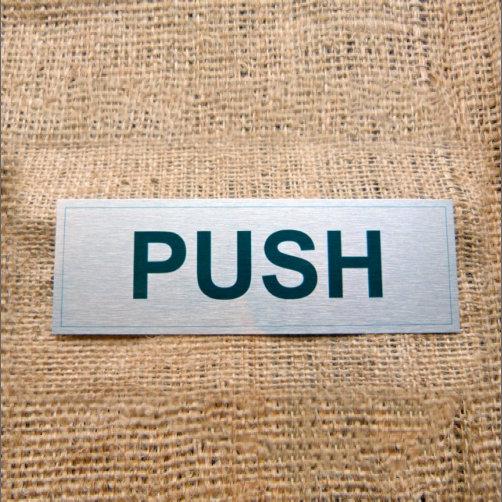 Aluminium Push Sign