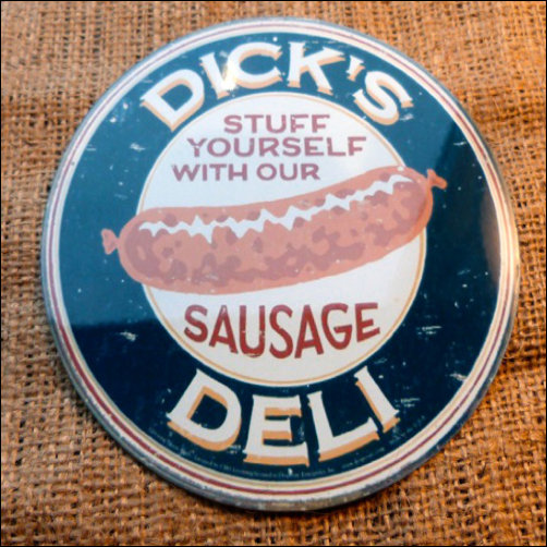 Dicks Deli Round Sign