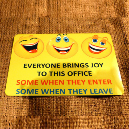 Everyone Brings Joy Sign