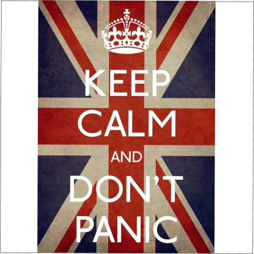 Keep Calm Don't Panic