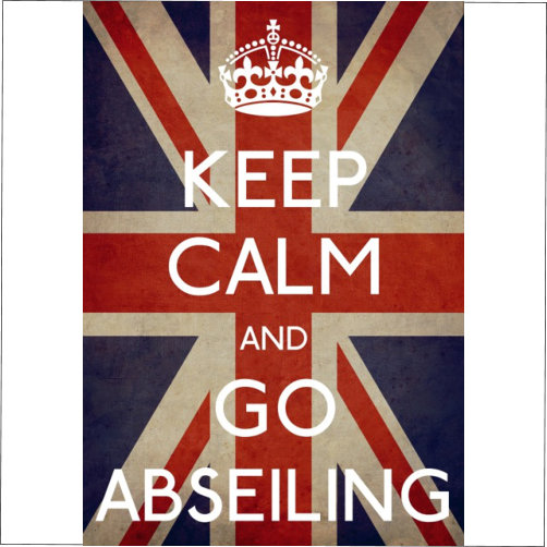 Keep Calm Go Abseiling