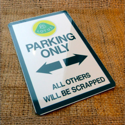 Lotus Parking Only Sign