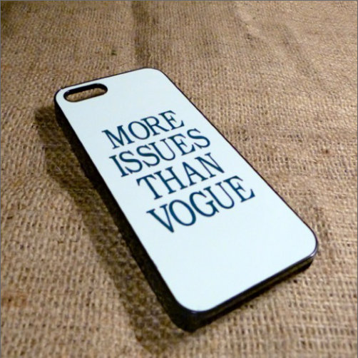 More Issues Than Vogue Iphone Case