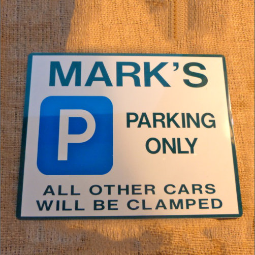 Personalised No Parking Sign