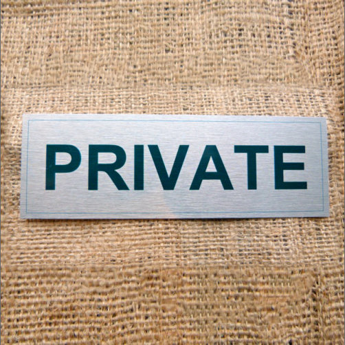 Aluminium Private Sign