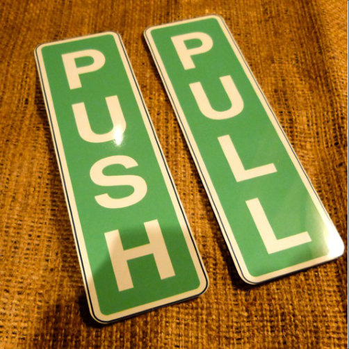 Push And Pull Office Signs