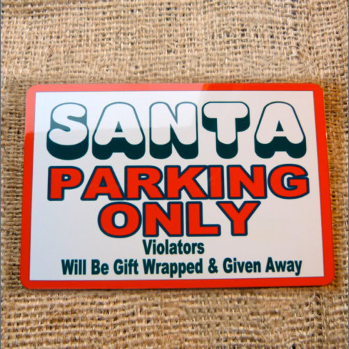 Santa Parking Only Sign