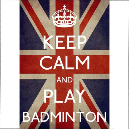 keep calm play badminton