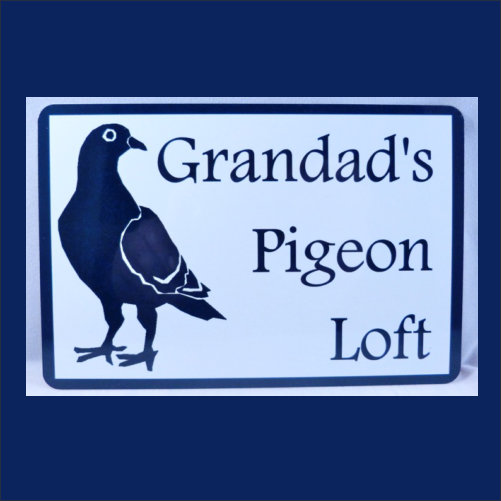 Grandads Pigeon Loft Sign