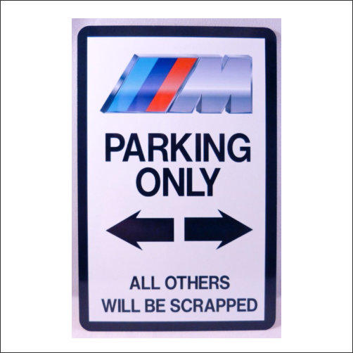 BMW M Parking Only Novelty Signs - Bmw parking only signs